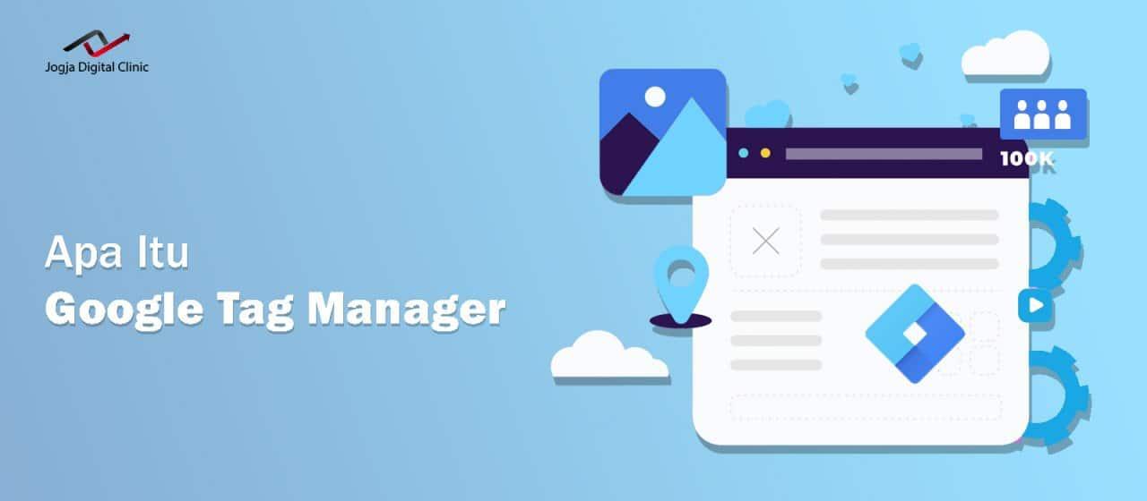 Apa itu Google Tags Manager